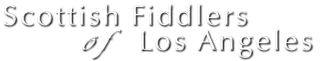 Scottish Fiddlers of Los Angeles